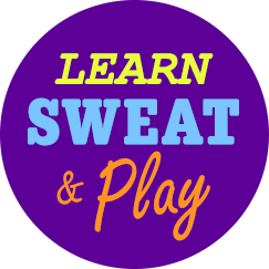 Learn, Sweat & Play